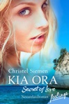 Kia Ora  Secret Of Love