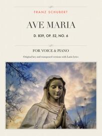 AVE MARIA, D 839, OP. 52, NO. 6