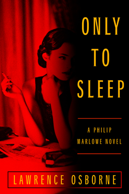 Only to Sleep - Lawrence Osborne book