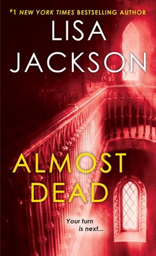 Lisa Jackson - Almost Dead