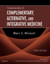 Fundamentals of Complementary, Alternative, and Integrative Medicine - E-Book