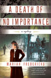 A Death of No Importance - Mariah Fredericks book summary