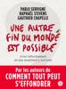 Une autre fin du monde est possible - Pablo Servigne, Raphaël Stevens & Gauthier Chapelle