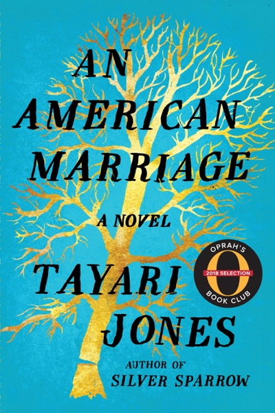 An American Marriage - Tayari Jones book cover