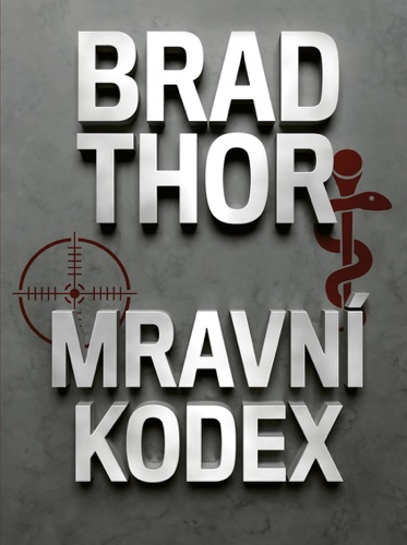 Brad Thor - Mravní kodex