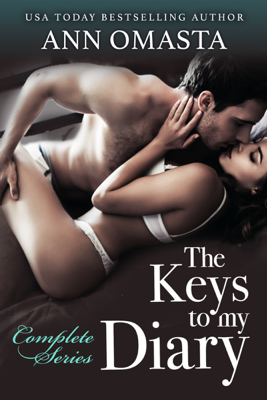 Ann Omasta - The Keys to my Diary - Complete Series book