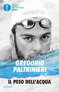 Il peso dell'acqua da Gregorio Paltrinieri