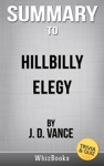 Summary Of Hillbilly Elegy A Memoir Of A Family And Culture In Crisis By J D Vance TriviaQuiz Reads