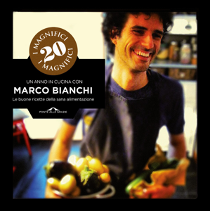 Un anno in cucina con Marco Bianchi da Marco Bianchi