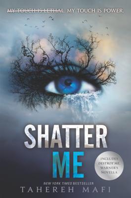 Tahereh Mafi - Shatter Me book