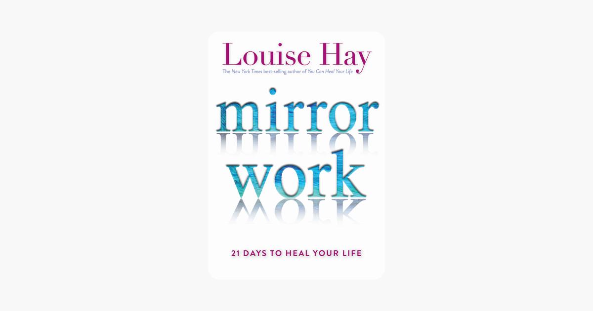 Mirror Work - Louise Hay