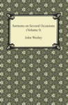 Sermons On Several Occasions Volume I