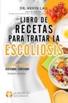 Libro De Recetas Para Tratar La Escoliosis
