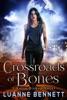 Crossroads of Bones