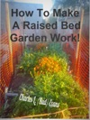 How To Make A Raised Bed Work