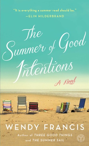 Wendy Francis - The Summer of Good Intentions