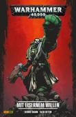 Warhammer 40,000, Band 1 - Mit eisernem Willen
