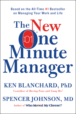 The New One Minute Manager - Ken Blanchard & Spencer Johnson, M.D. book