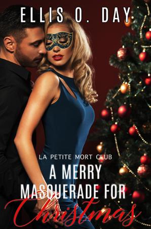 A Merry Masquerade For Christmas - Ellis O. Day