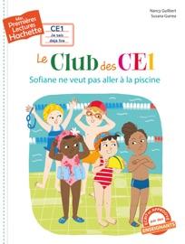 1res Lectures Ce1 Le Club Des Ce1 N 3 Sofiane Ne Veut Pas Aller La Piscine