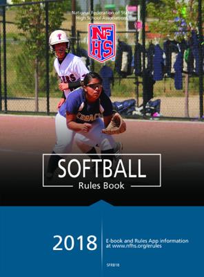 2018 Softball Rules Book - NFHS book