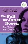 Die Trnen Der Geisha Der Fnfte Fall Fr Janet Rosen