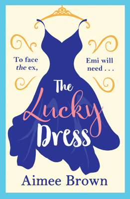 Aimee Brown - The Lucky Dress book