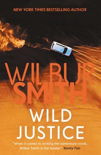 Wilbur Smith - Wild Justice