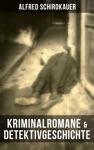 Kriminalromane  Detektivgeschichte Von Alfred Schirokauer