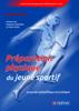 Préparation physique pour le jeune sportif - Sébastien Ratel