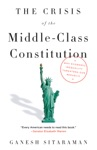 The Crisis Of The Middle-Class Constitution