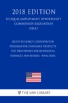 2013-07-10 Energy Conservation Program For Consumer Products - Test Procedures For Residential Furnaces And Boilers - Final Rule US Energy Efficiency And Renewable Energy Office Regulation EERE 2018 Edition