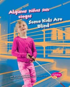 Algunos niños son ciegos/Some Kids Are Blind