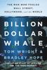 Tom Wright & Bradley Hope - Billion Dollar Whale  artwork