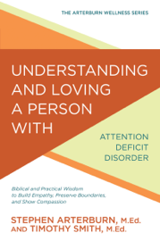 Understanding and Loving a Person with Attention Deficit Disorder book
