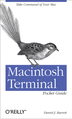 Macintosh Terminal Pocket Guide - Daniel J. Barrett book