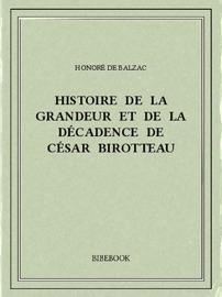 Histoire De La Grandeur Et De La D Cadence De C Sar Birotteau