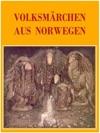 Volksmrchen Aus Norwegen