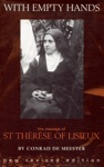 With Empty Hands The Message Of St Thrse Of Lisieux