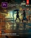 Adobe Premiere Pro CC Classroom In A Book 2018 Release