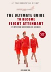Ultimate Guide To Become Flight Attendant 15 Steps To The Clouds