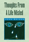 Thoughts From A Life Misled