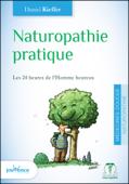 Naturopathie pratique (nouvelle édition)
