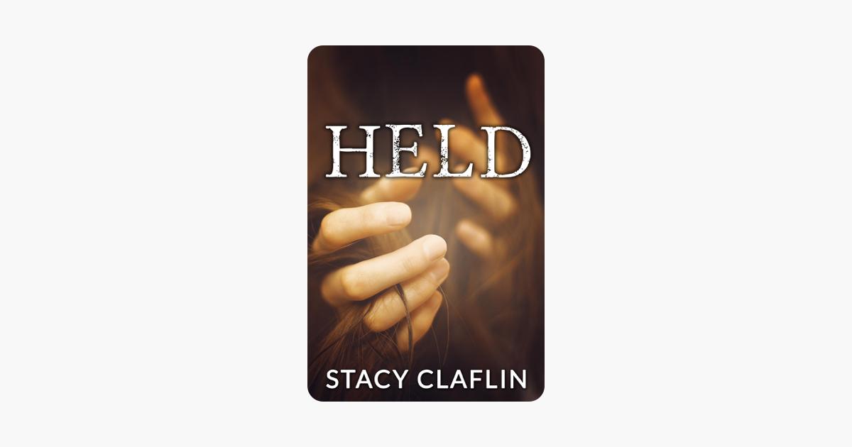 Held - Stacy Claflin