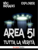 Area 51: tutta la verità