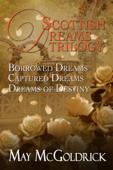 Scottish Dream Trilogy Box Set: Borrowed Dreams, Captured Dreams, and Dreams of Destiny