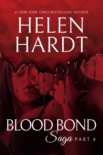 Helen Hardt - Blood Bond: 4