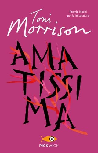 Toni Morrison - Amatissima