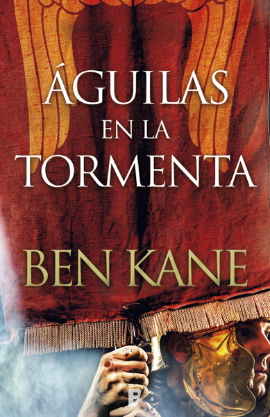 Águilas en la tormenta by Ben Kane