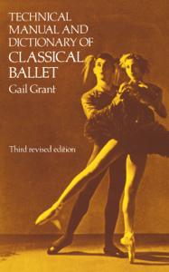 Technical Manual and Dictionary of Classical Ballet Copertina del libro